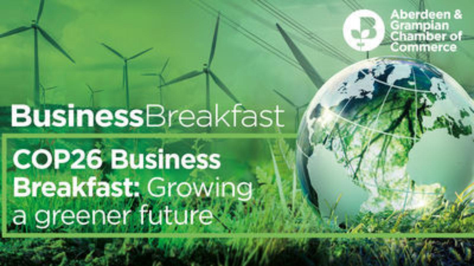 COP26 Business Breakfast: Growing a greener future